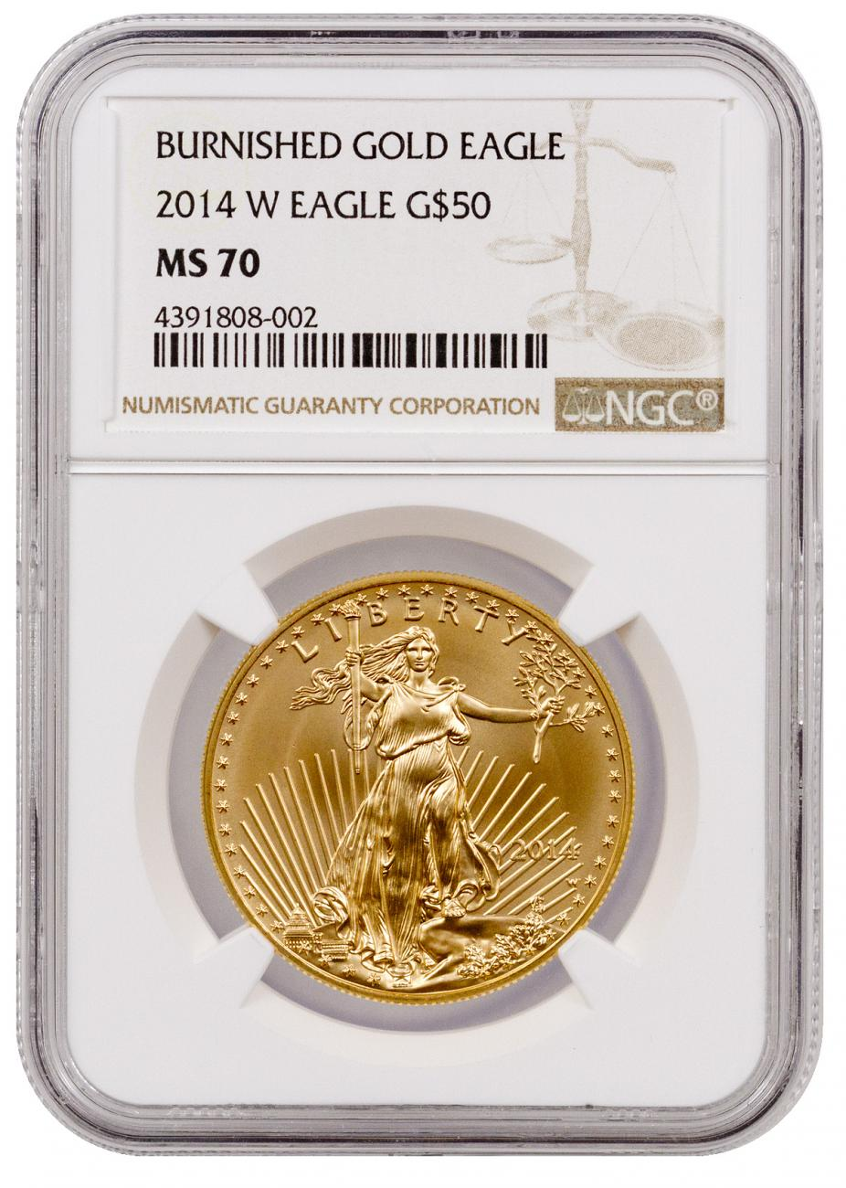 2014-W $50  1 oz. Burnished American Gold Eagle - NGC MS70