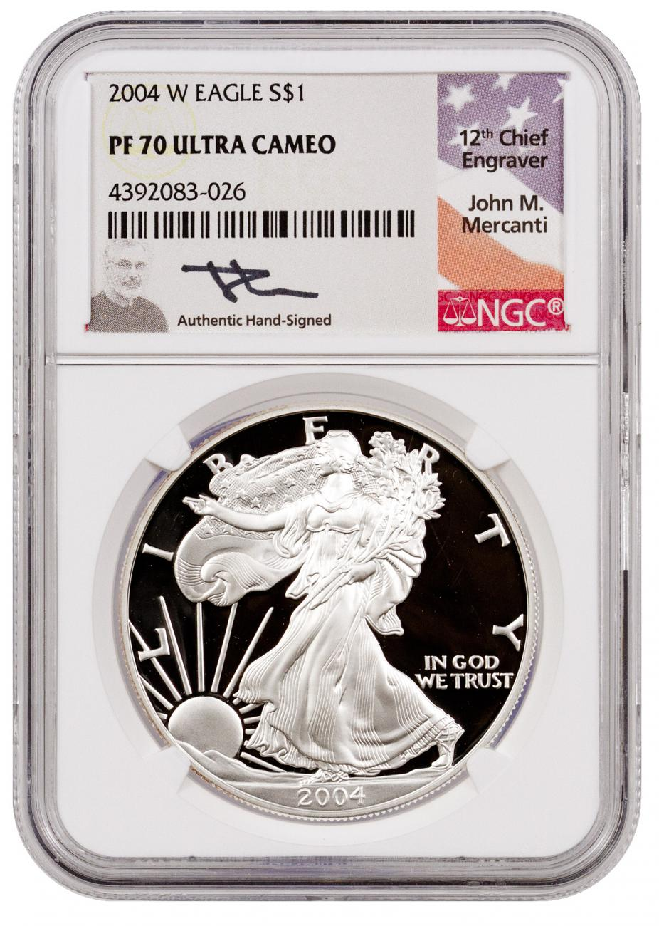 2004-W Proof American Silver Eagle NGC PF70 UC (Mercanti Signed Flag Label)