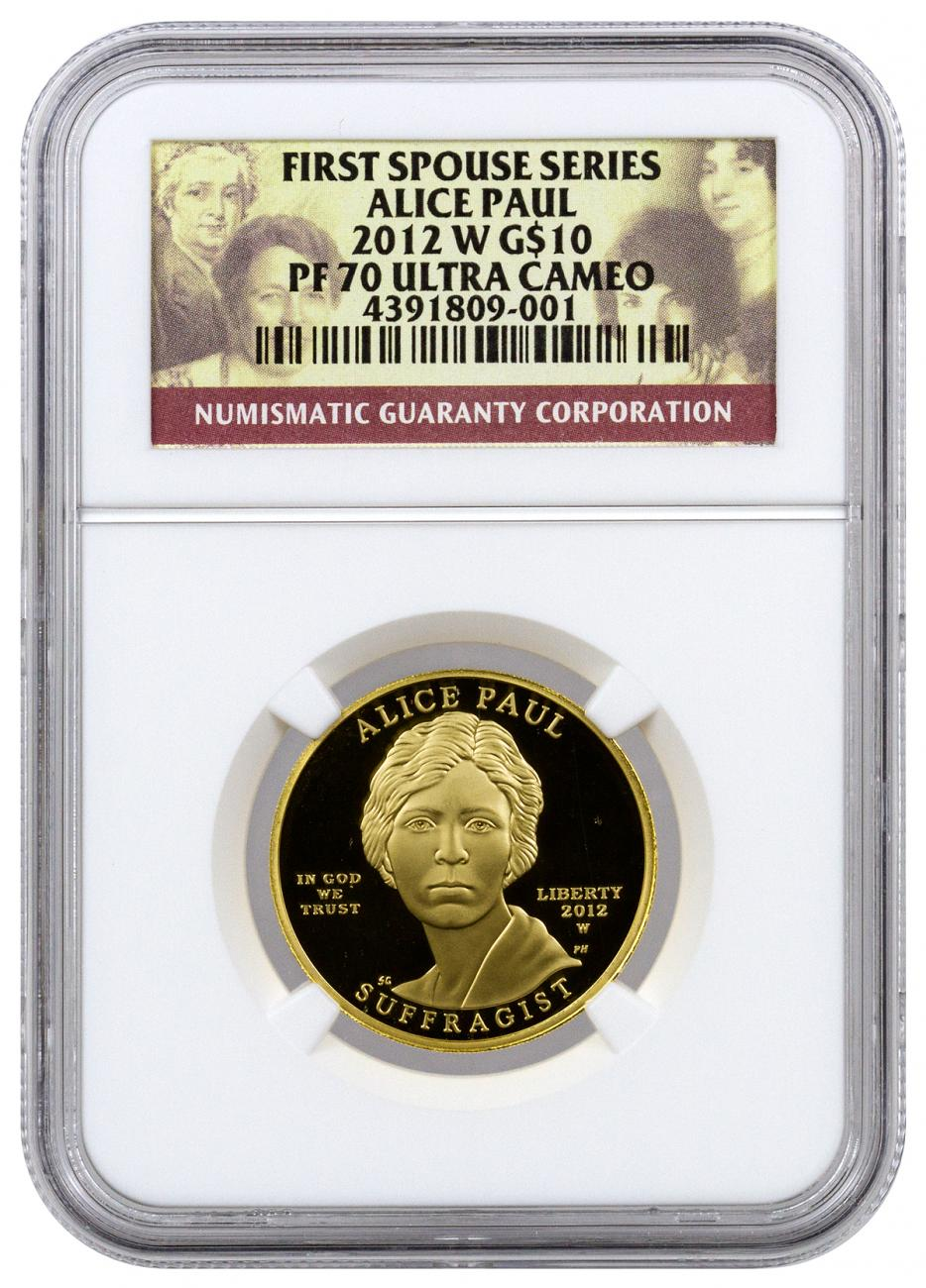 2012-W $10 1/2 oz. Proof Gold First Spouse - Alice Paul - NGC PF70 UC