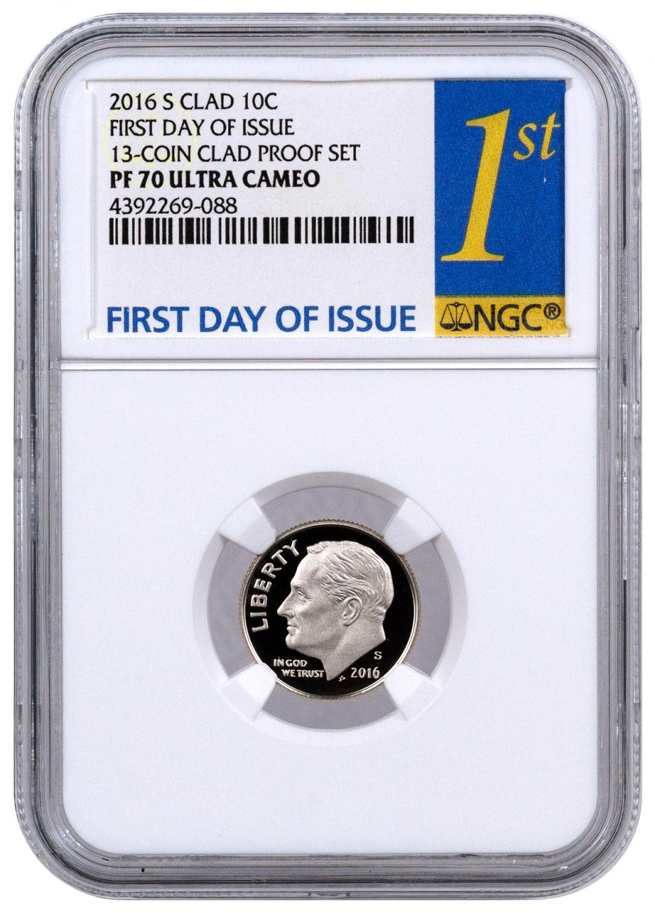 2016-S Proof Clad Roosevelt Dime - NGC PF70 UC (First Day of Issue Label)