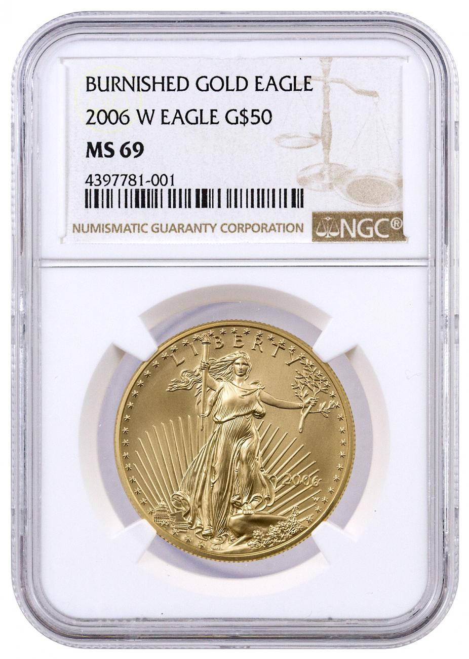 2006-W 1 oz Burnished Gold American Eagle $50 NGC MS69