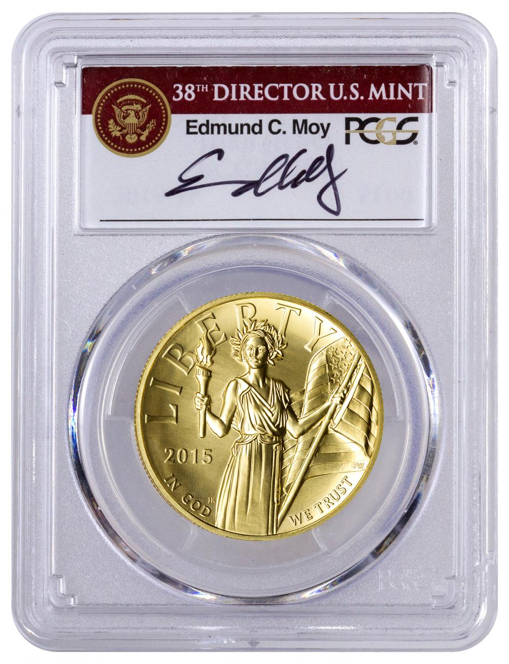 2015-W American Liberty Gold High Relief $100 PCGS MS70 FS (Edmund C. Moy Signed Label)