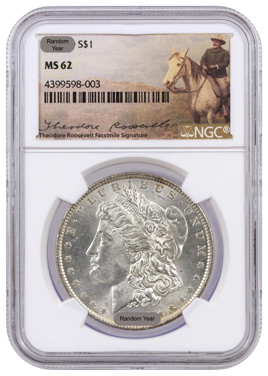 Random Date 1878-1904 Silver Morgan Silver Dollar - NGC MS62 (Theodore Roosevelt Label)