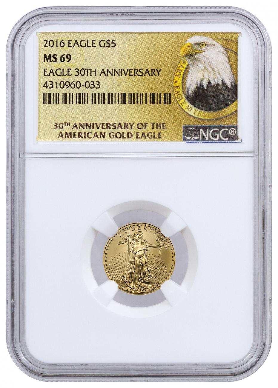 2016 $5 1/10 oz. American Gold Eagle - NGC MS69 (30th Anniversary Label)