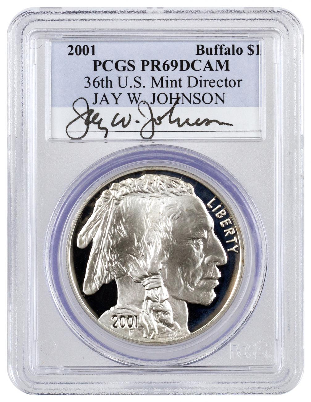 2001-P $1 Proof Silver Buffalo Commemorative - PCGS PR69 DCAM (Jay Johnson Signed Label)
