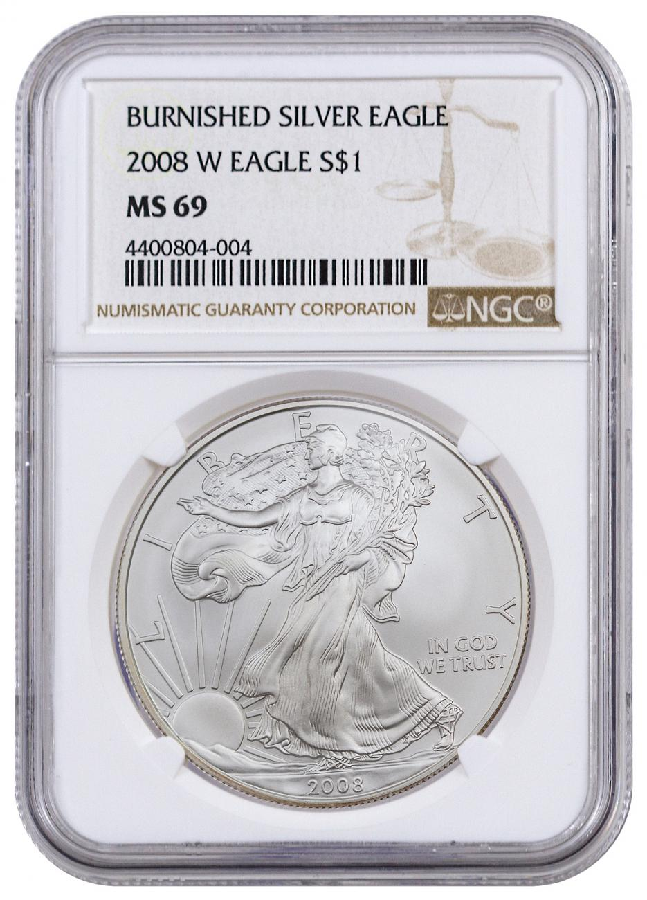 2008-W Burnished Silver Eagle NGC MS69 Brown Label