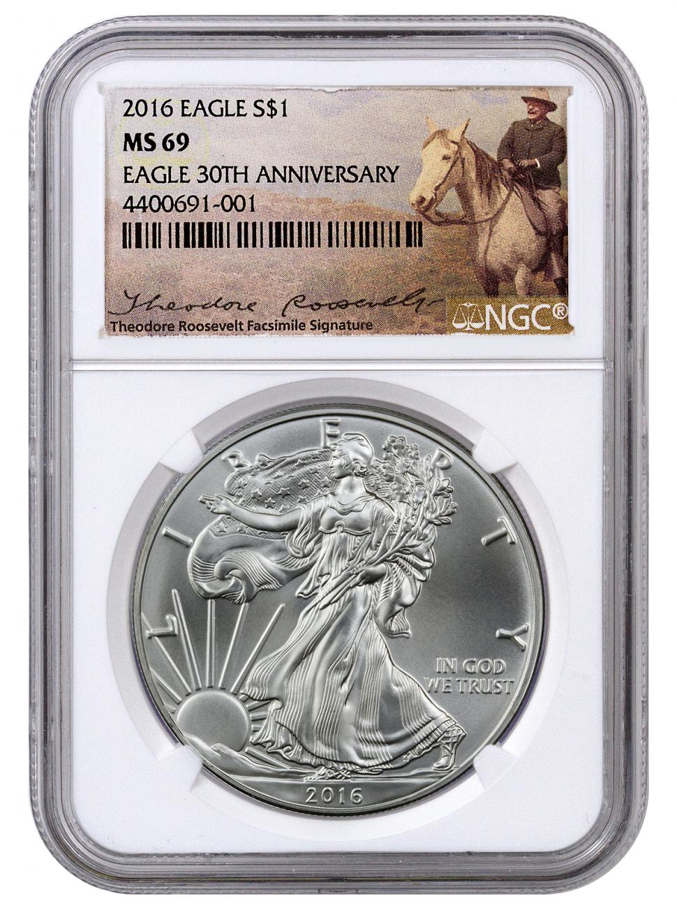 2016 American Silver Eagle - NGC MS69 (Theodore Roosevelt Label)