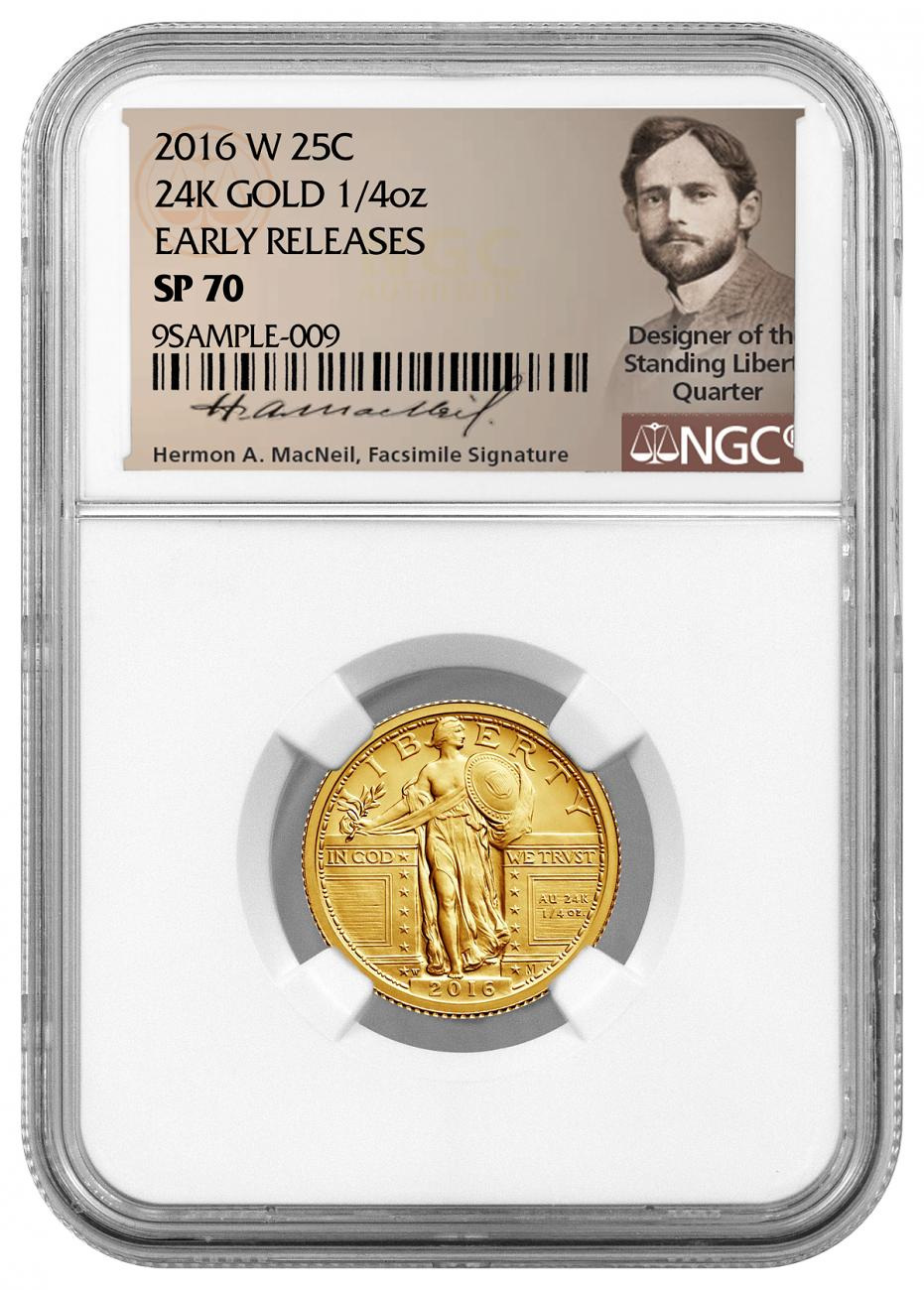 2016-W 1/4 oz. Gold Standing Liberty Quarter Centennial - NGC SP70 Early Releases (Exclusive Hermon MacNeil Label)