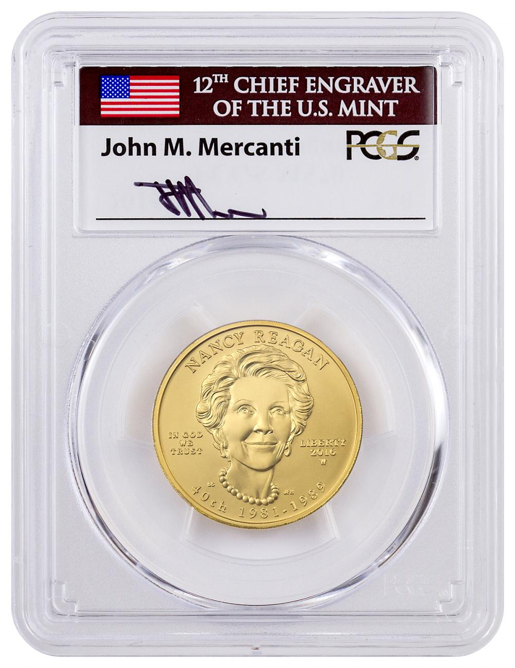 2016-W $10 1/2 oz. Gold First Spouse - Nancy Reagan - PCGS MS70 (Mercanti Signed Label)
