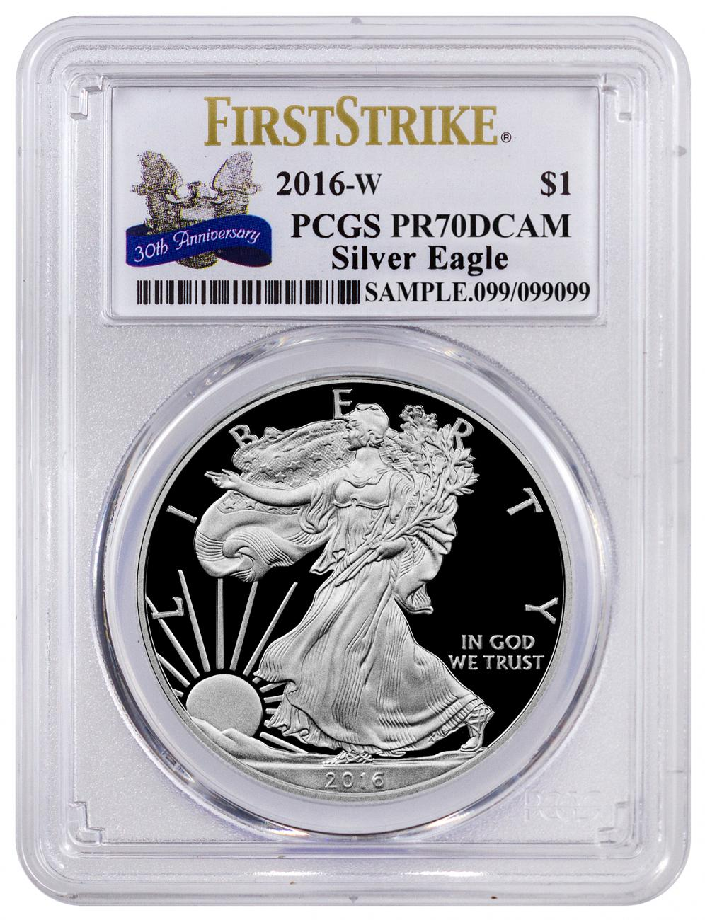 2016-W Proof American Silver Eagle - PCGS PR70 DCAM First Strike (30th Anniversary Label)