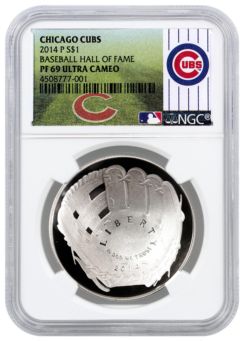 2014-P $1 Proof Domed Silver National Baseball Hall of Fame Commemorative - NGC PF69 UC (Chicago Cubs Label)