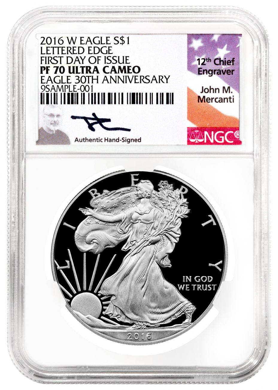 2016-W Proof American Silver Eagle - NGC PF70 UC First Day of Issue (Mercanti Signed Label)