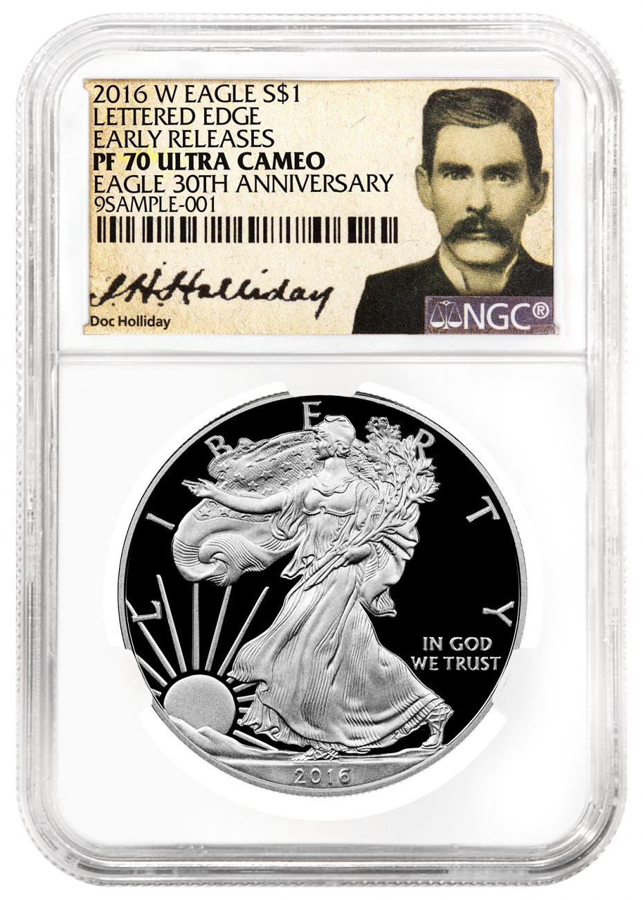 2016-W Proof American Silver Eagle - NGC PF70 UC Early Releases (Doc Holliday Label)