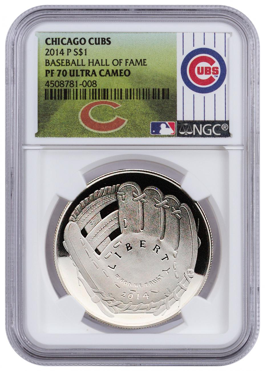 2014-P $1 Proof Domed Silver National Baseball Hall of Fame Commemorative - NGC PF70 UC (Chicago Cubs Label)