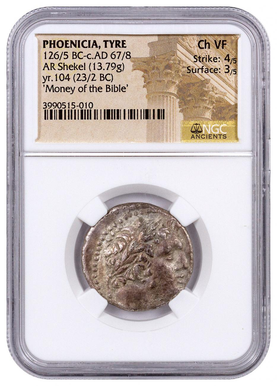 Phoenicia, Tyre Silver Shekel (126/5 BC-c.AD 67/8) - Money of the Bible Yr.104 (23/2 BC) - obv. Melkart/rv. Eagle on Prow NGC Ch. VF (Strike: 4/5, Surface: 3/5)