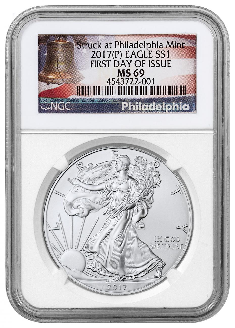 2017-(P) Silver Eagle Struck at Philadelphia NGC MS69 FDI Liberty Bell Label