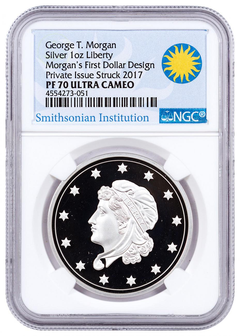 (2017) Smithsonian - Morgan's First Silver Dollar 1 oz. Silver Proof NGC PF70 UC (Smithsonian Institution Label)