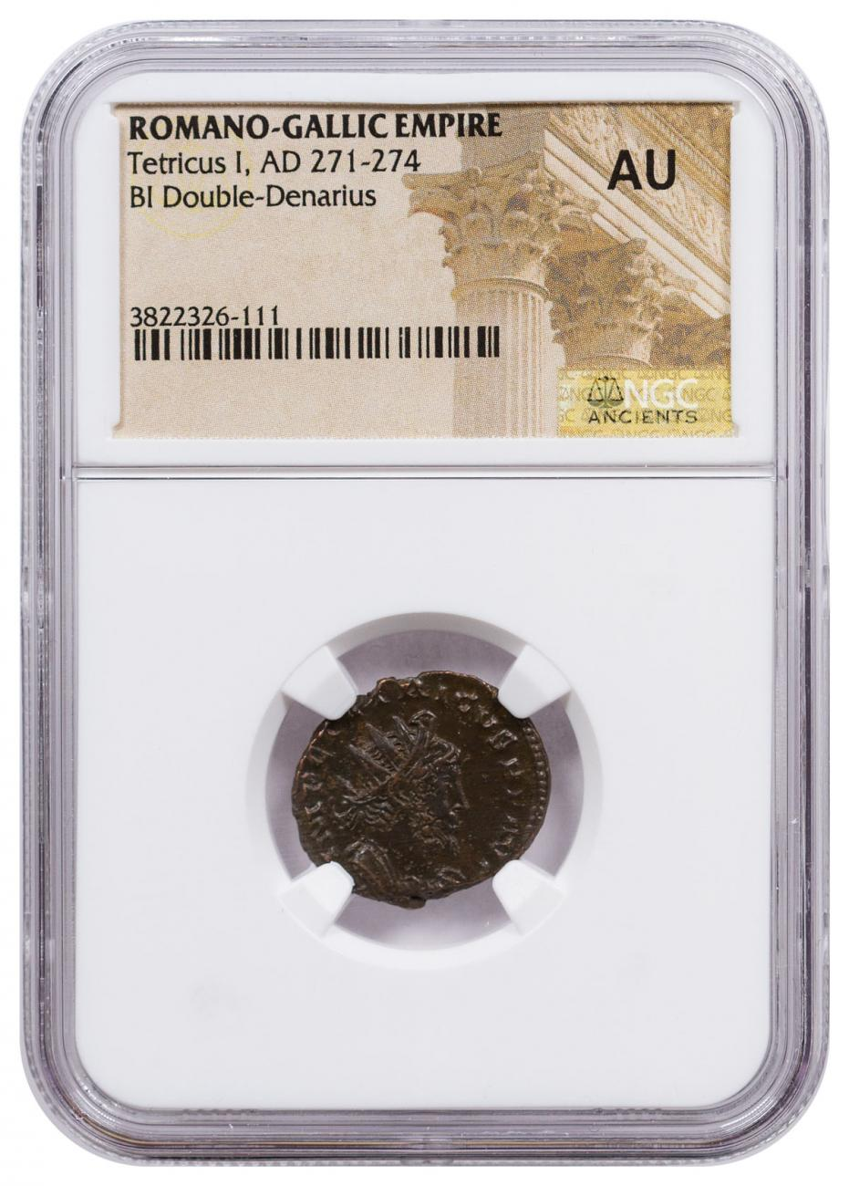 Romano-Gallic Empire, Billon Double Denarius of Tetricus I (AD 271-274) NGC AU