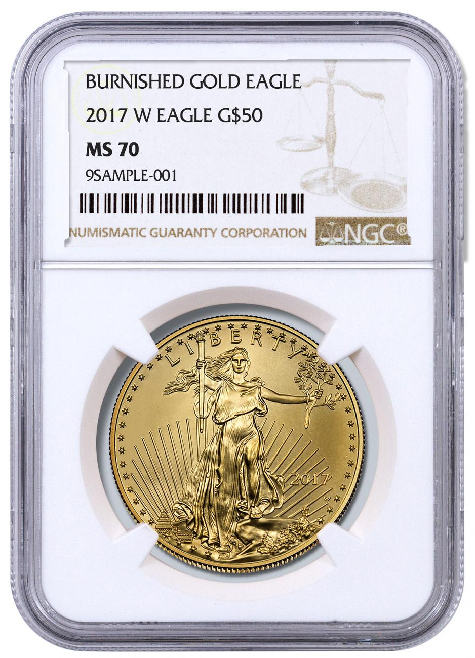 2017-W 1 oz Burnished Gold American Eagle $50 NGC MS70
