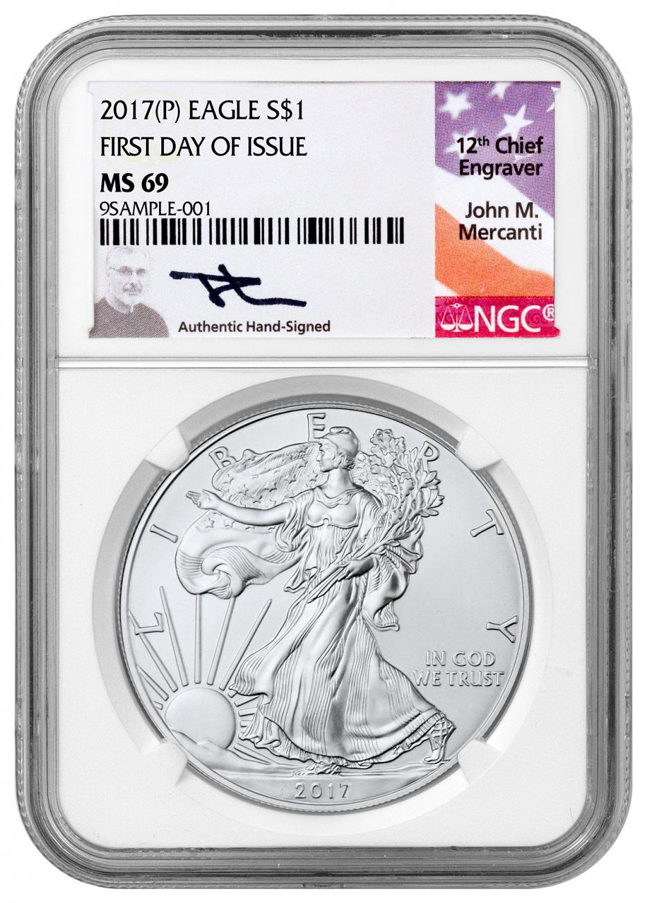 2017-(P) Silver Eagle Struck at Philadelphia NGC MS69 FDI Mercanti Signed Label