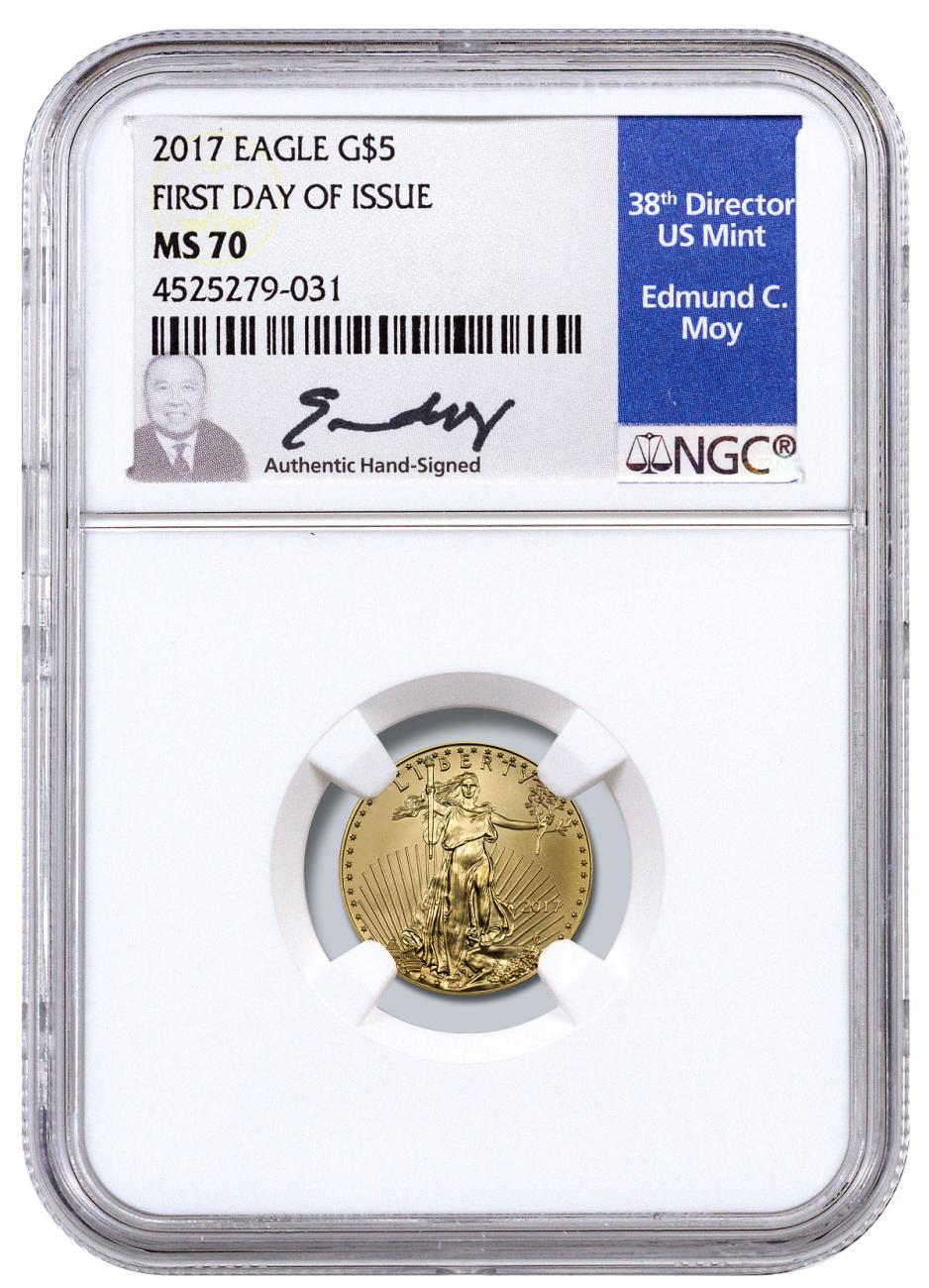 2017 1/10 oz Gold American Eagle $5 NGC MS70 FDI Edmund C. Moy Signed Label