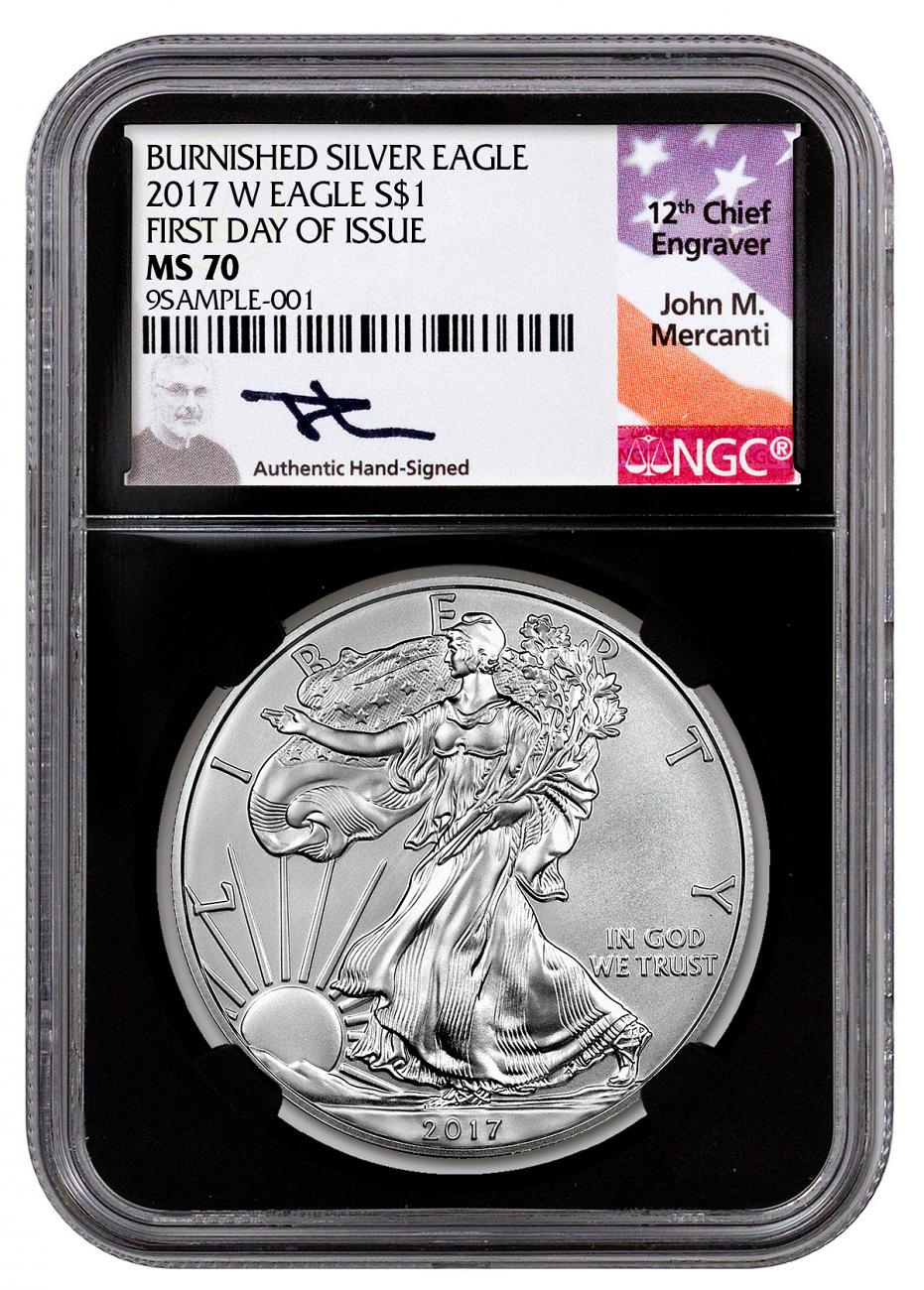 2017-W American Silver Eagle Burnished NGC MS70 First Day Issue 1st Label
