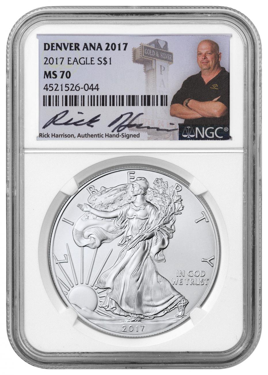 2017 American Silver Eagle Denver ANA 2017 NGC MS70 Exclusive Rick Harrison Signed Label