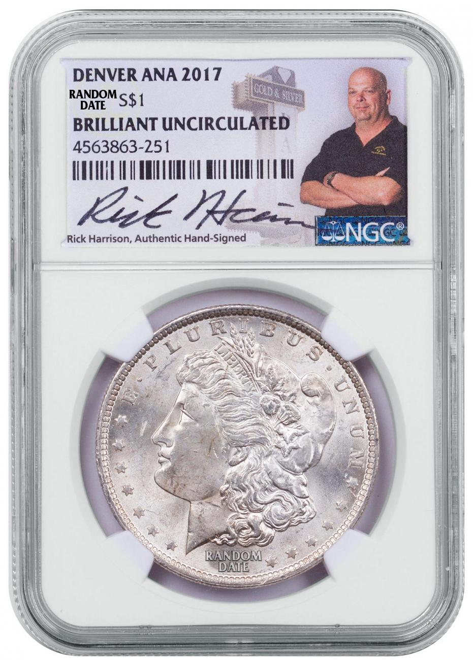 Random Date Morgan Silver Dollar Denver ANA 2017 NGC BU Exclusive Rick Harrison Signed Label