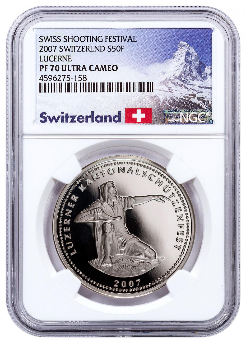 2007 Switzerland Shooting Festival Thaler - Lucerne Silver Proof Fr.50 NGC PF70 UC Exclusive Switzerland Label