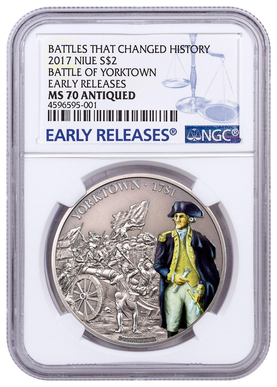 2017 Niue Battles That Changed History - Battle of Yorktown 1 oz Silver Antiqued $2 Coin NGC MS70 ER