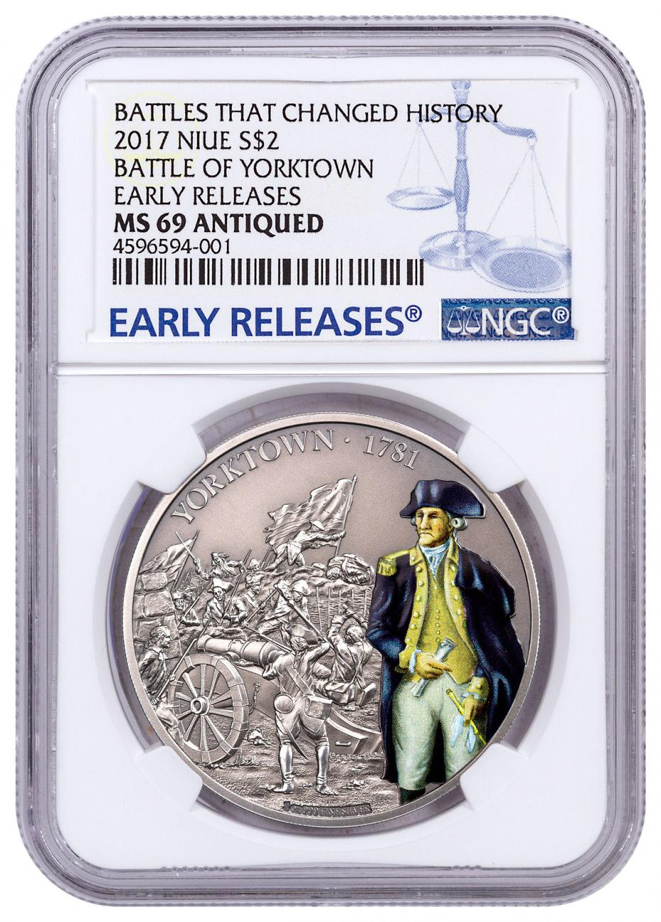 2017 Niue Battles That Changed History - Battle of Yorktown 1 oz Silver Antiqued $2 Coin NGC MS69 ER