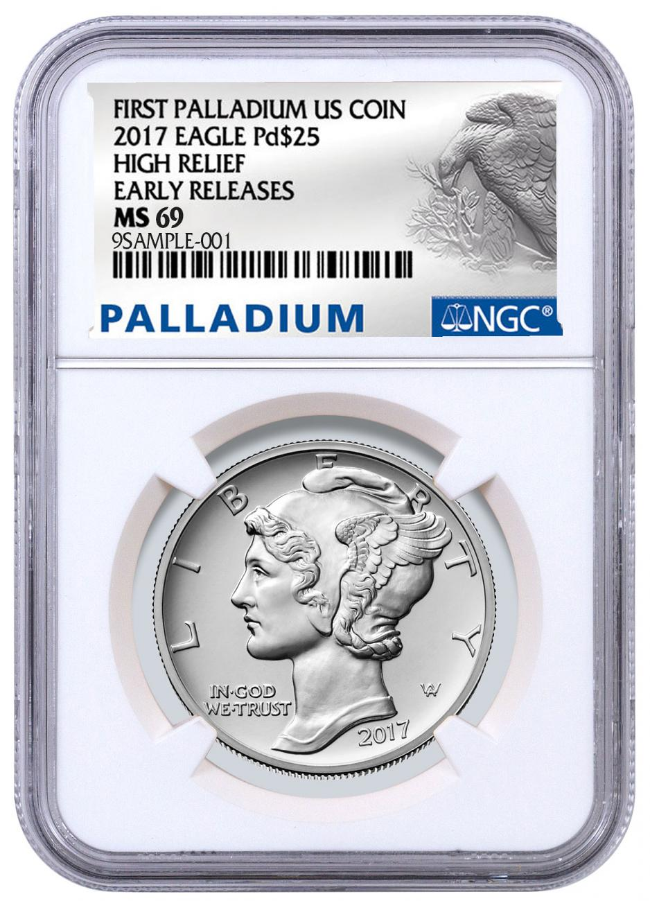 2017 1 Oz High Relief Palladium Eagle 25 Coin Ngc Ms69