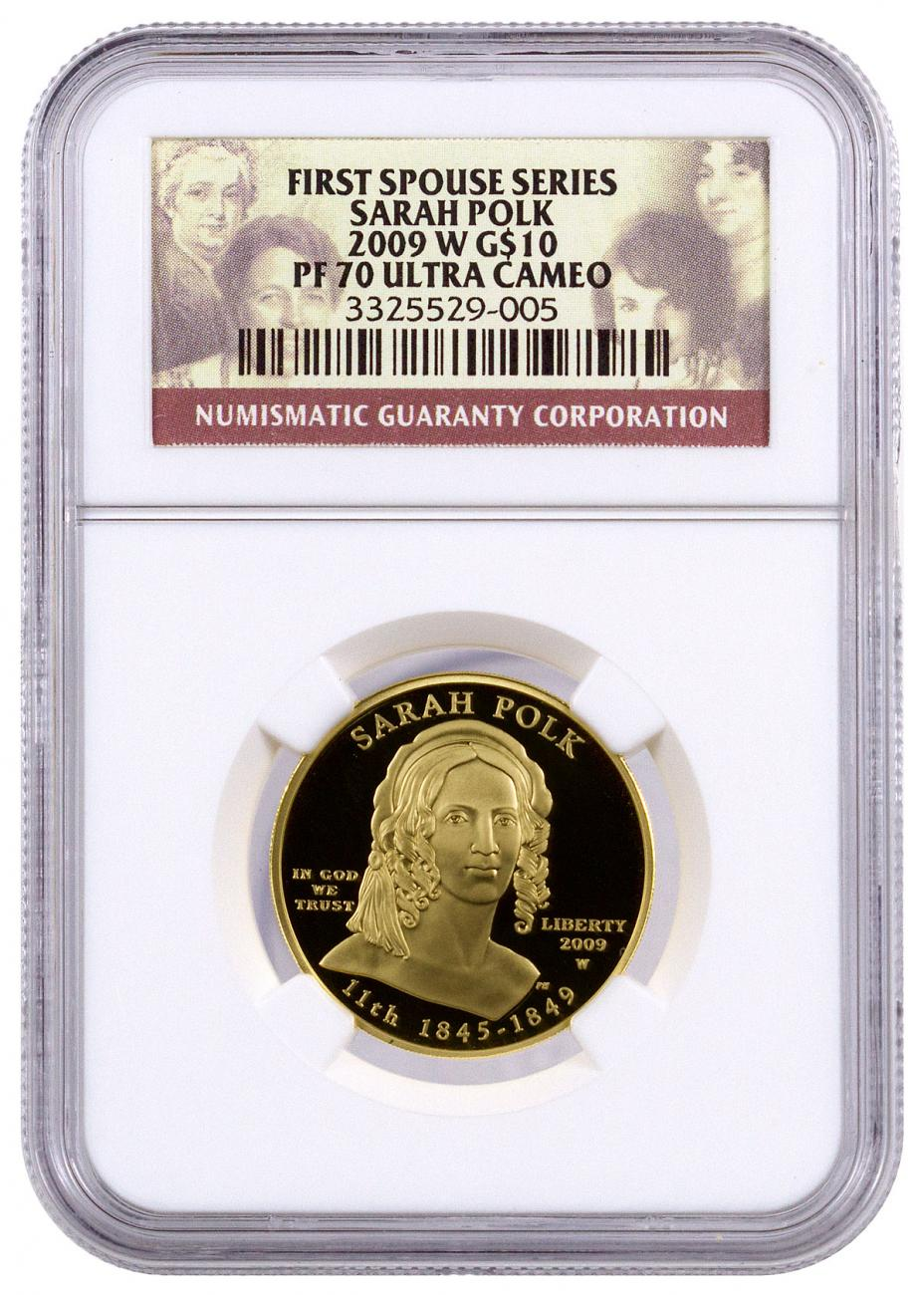 2009-W Sarah Polk First Spouse Gold Proof $10 NGC PF70 UC
