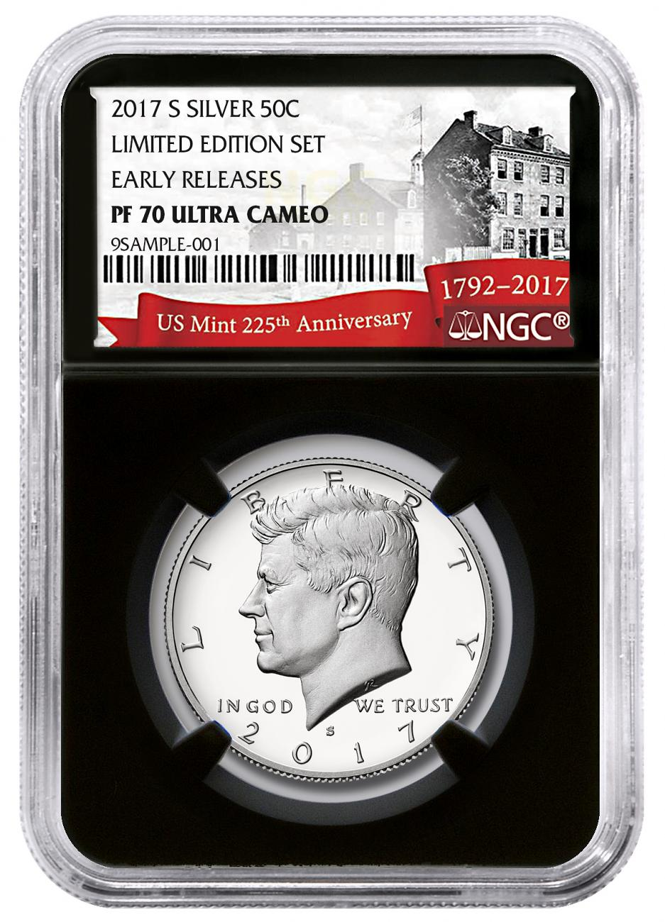 2017-S Silver Proof Kennedy Half Dollar From Limited Edition Silver Proof Set NGC PF70 UC ER Black Core Holder Exclusive U.S. Mint 225th Anniversary Label
