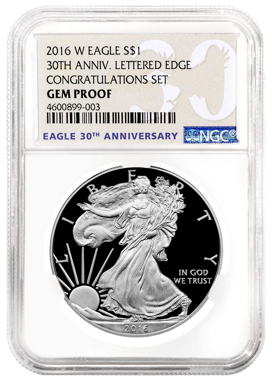 2016-W Proof American Silver Eagle Congratulations Set NGC GEM Proof 30th Anniversary Label