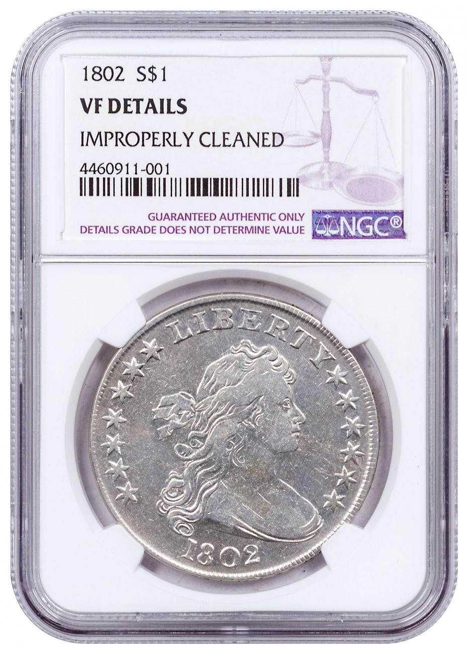 1802 Silver Draped Bust Dollar Improperly Cleaned NGC VF Details
