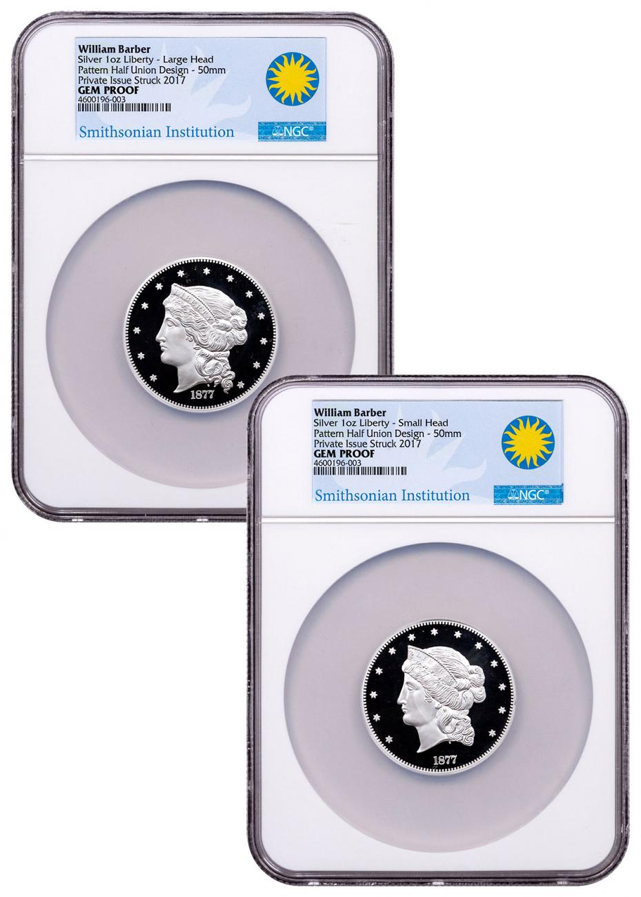 2-Medal Set - (2017) Smithsonian - William Barber 1877 $50 Half-Union Pattern 1 oz Silver Proof Medal NGC GEM Proof UC Exclusive Smithsonian Label