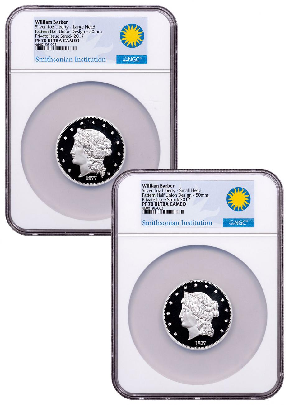 2-Medal Set - (2017) Smithsonian - William Barber 1877 $50 Half-Union Pattern 1 oz Silver Proof Medal NGC PF70 UC Exclusive Smithsonian Label
