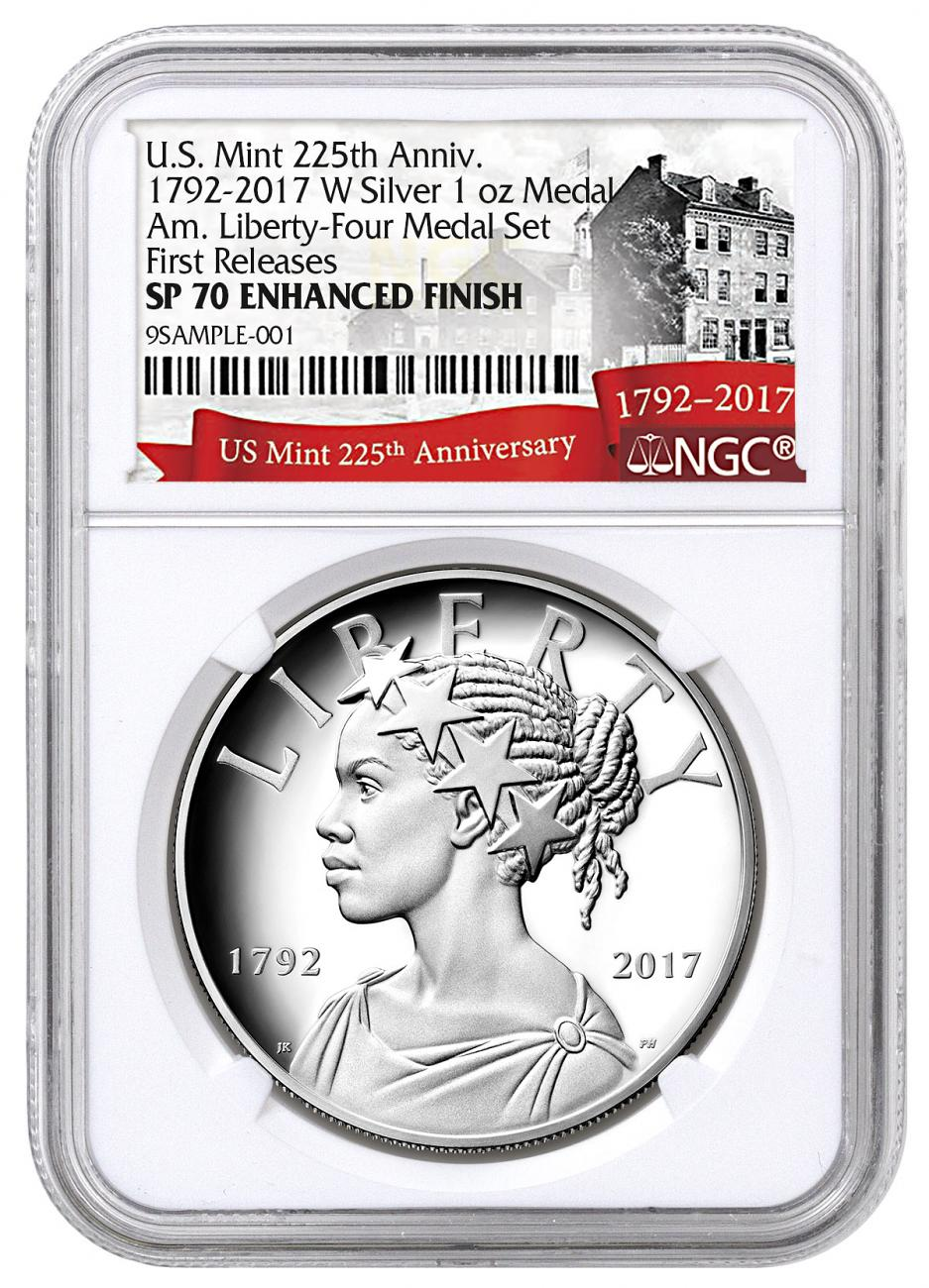 2017-W United States American Liberty 225th Anniversary 1 oz Silver Enhanced Uncirculated Medal NGC SP70 FR Exclusive U.S. Mint 225th Anniversary Label