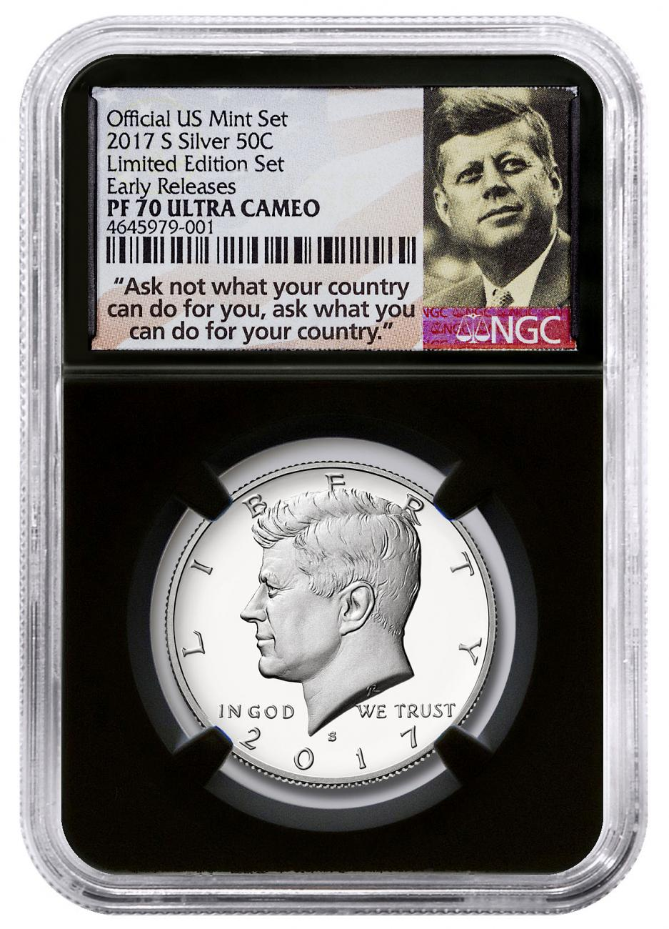 2017-S Silver Proof Kennedy Half Dollar From Limited Edition Silver Proof Set NGC PF70 UC ER Black Core Holder Ask Not Label