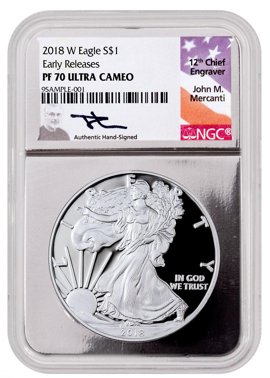 2018-W Proof American Silver Eagle NGC PF70 UC ER Silver Foil Core Mercanti Signed Label