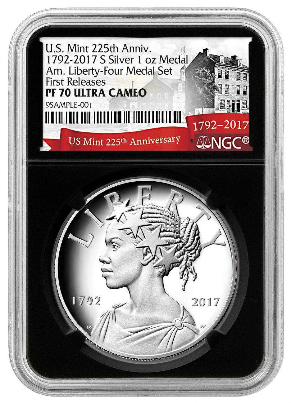 2017-S United States American Liberty 225th Anniversary 1 oz Silver Proof Medal NGC PF70 FR Black Core Holder Exclusive U.S. Mint 225th Anniversary Label