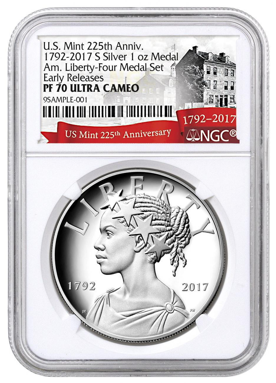 2017-S United States American Liberty 225th Anniversary 1 oz Silver Proof Medal NGC PF70 ER Exclusive U.S. Mint 225th Anniversary Label
