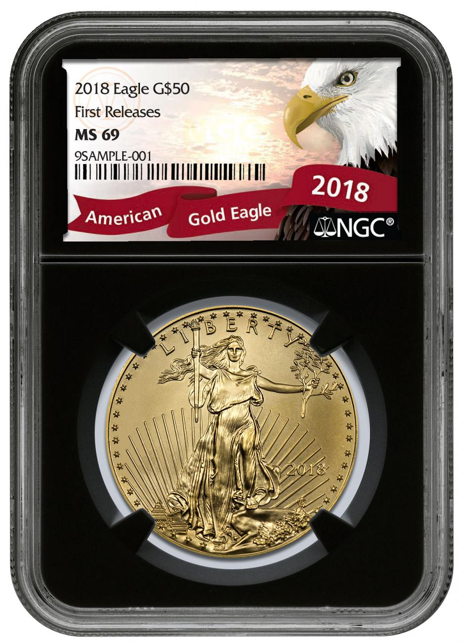 2018 1 oz Gold American Eagle $50 NGC MS69 FR Black Core Holder Exclusive Eagle Label