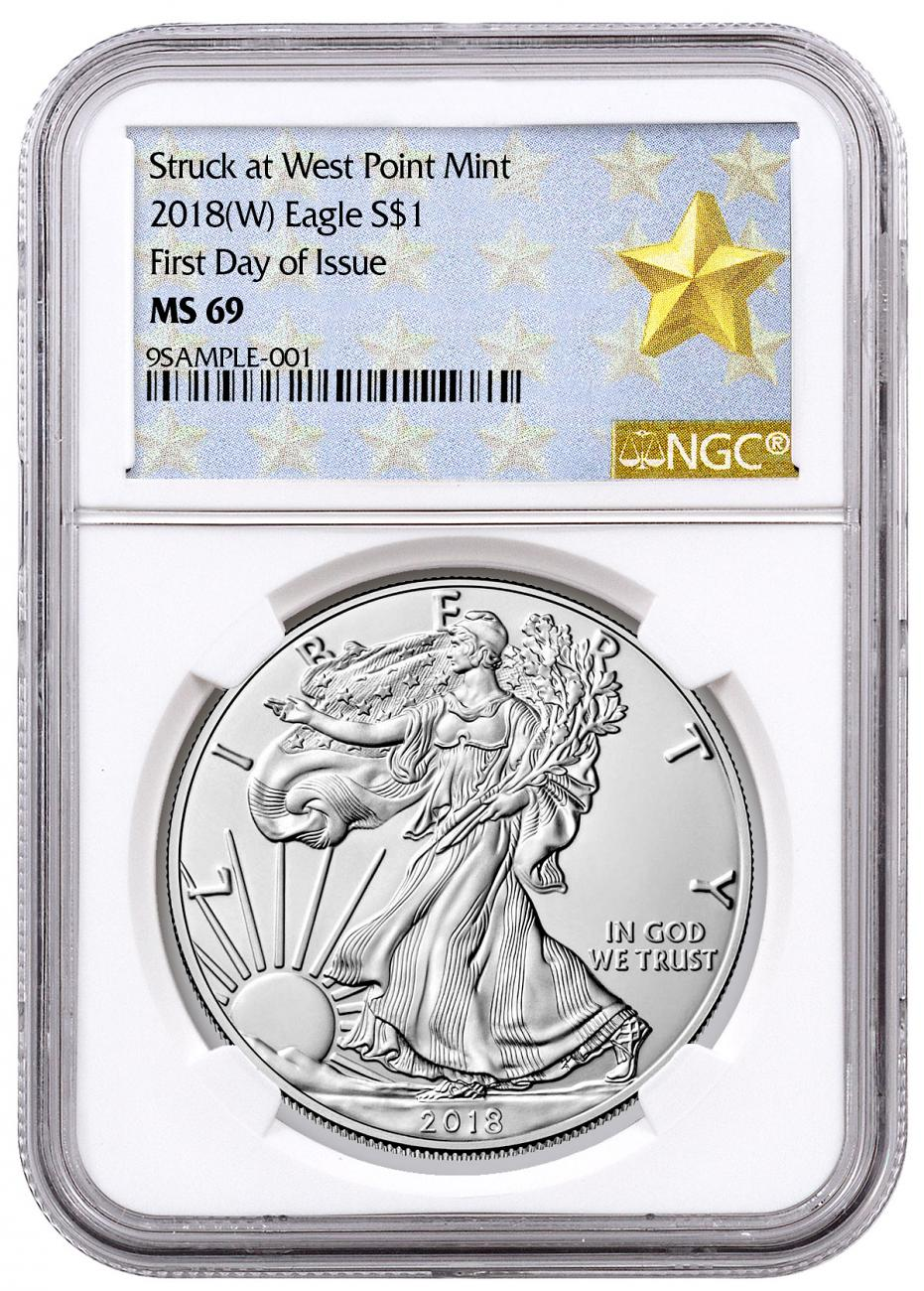 2018-(W) American Silver Eagle Struck at West Point NGC MS69 FDI West Point Gold Star Label