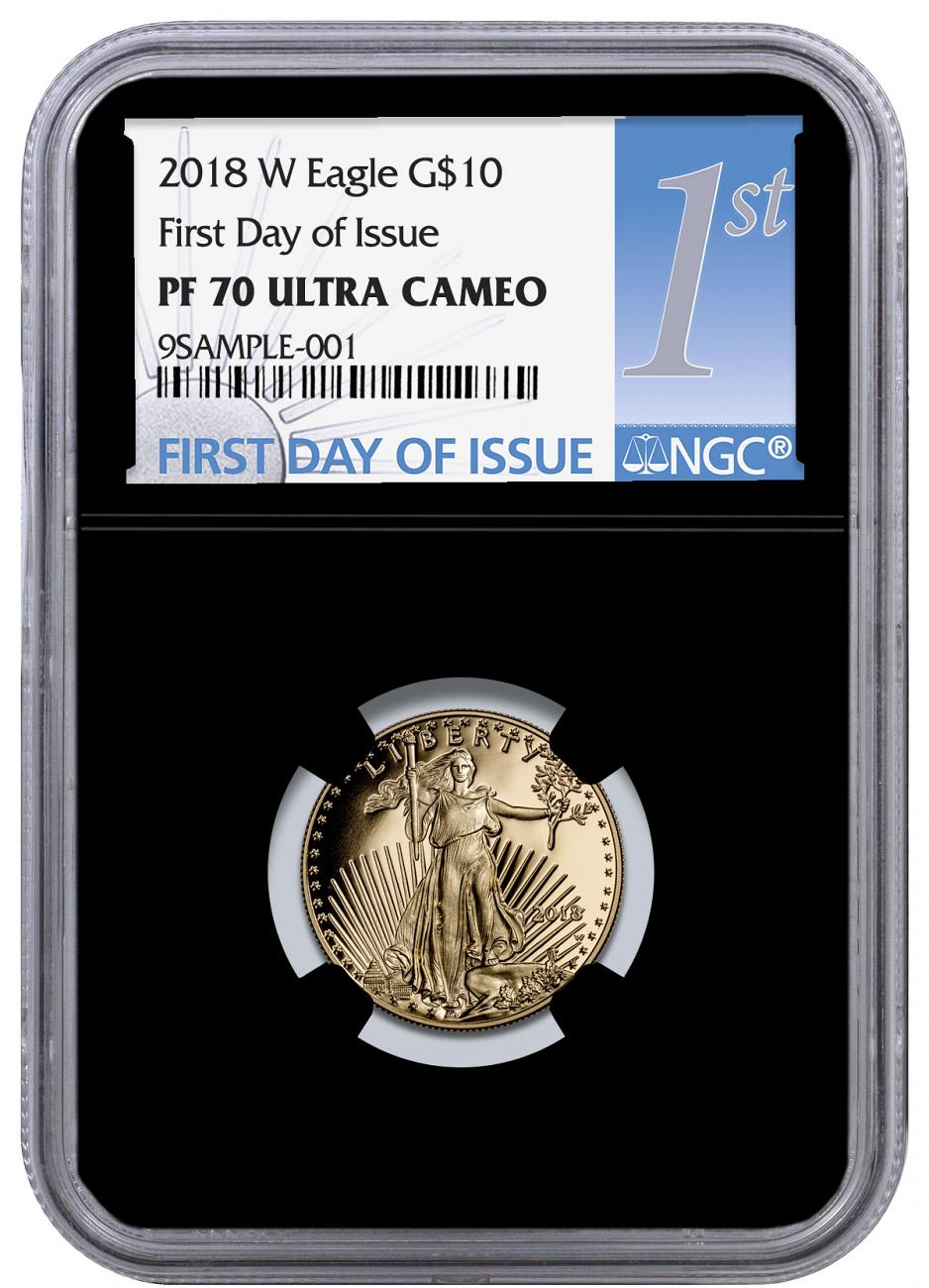2018-W 1/4 oz Gold American Eagle Proof $10 NGC PF70 UC FDI Black Core Holder First Day of Issue Label
