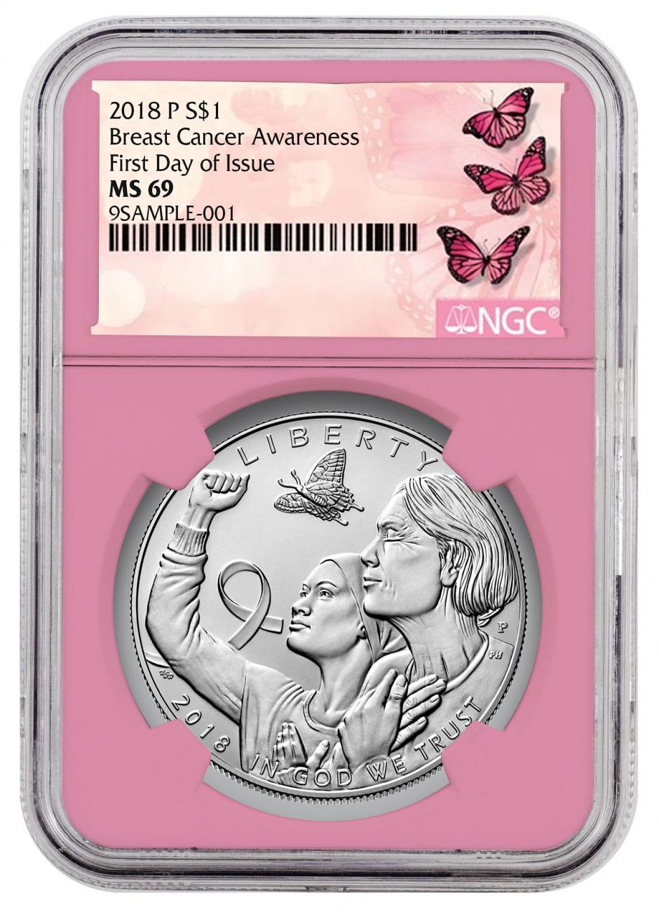 2018-P Breast Cancer Awareness Commemorative Silver Dollar Coin NGC MS69 FDI Pink Core Holder Breast Cancer Label