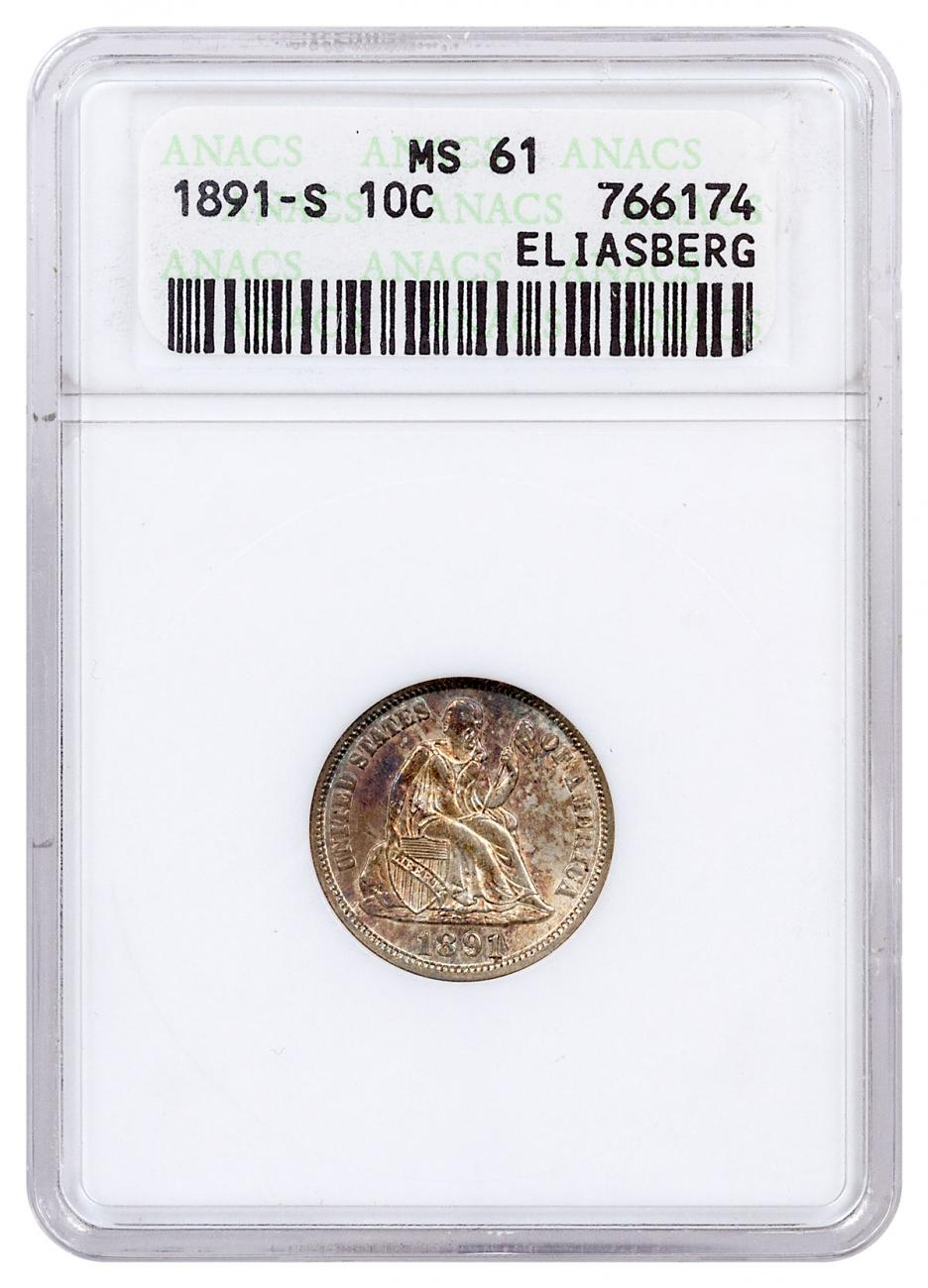 1891-S Silver Liberty Seated Dime From the Eliasberg Collection ANACS MS61