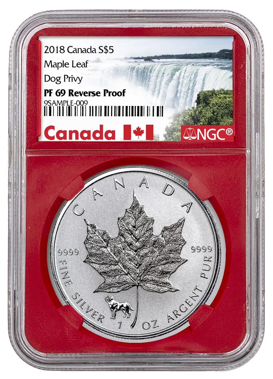 2018 Canada 1 oz Silver Maple Leaf - Dog Privy Reverse Proof $5 Coin NGC PF69 Red Core Holder Exclusive Canada Label