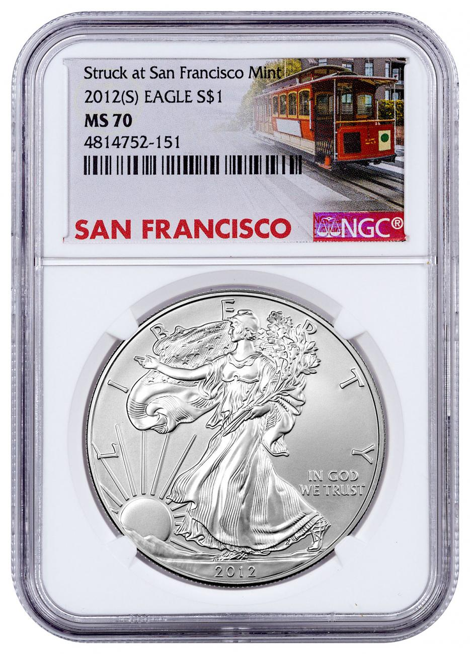 2012-(S) Silver Eagle Struck at San Francisco NGC MS70 Trolley Label